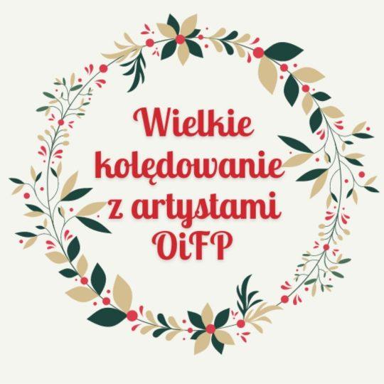 Zostań solistą OiFP, zaśpiewaj kolędę!